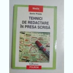 TEHNICI DE REDACTARE IN PRESA SCRISA DE SORIN PREDA , 2006