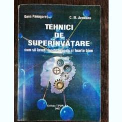 TEHNICI DE SUPERINVATARE - OANA PANAGORET / C.M.ARMEANU