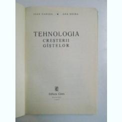 TEHNOLOGIA CRESTERII GASTELOR DE IOAN VANCEA , ANA DRIHA