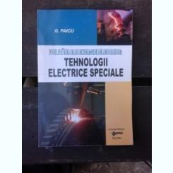 TEHNOLOGII ELECTRICE SPECIALE - G. PAICU