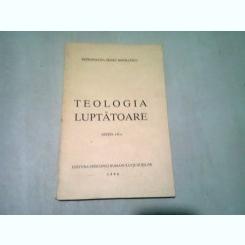 TEOLOGIA LUPTATOARE - IRINEU MIHALCESCU