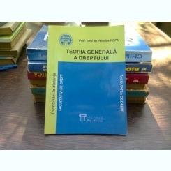 Teoria generala a dreptului - Nicolae Popa