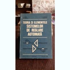 TEORIA SI ELEMENTELE SISTEMELOR DE REGLARE AUTOMATA - D. MIHOC