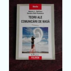 TEORII ALE COMUNICARII DE MASA-MELVIN L.DEFLEUR - SANDRA BALL ROKEACS