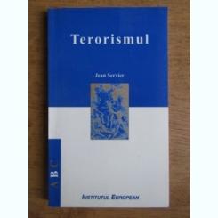 TERORISMUL - JEAN SERVIER