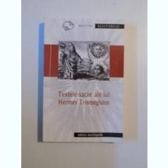 TEXTELE SACRE ALE LUI HERMES TRISMEGISTOS