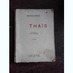THAIS - ANATOLE FRANCE, TRADUCERE DE N.D. COCEA