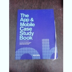 The App and Mobile Case Study Book - Rob Ford