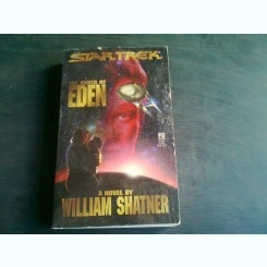 THE ASHES OF EDEN - WILLIAM SHATNER  (CARTE IN LIMBA ENGLEZA)