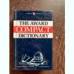 THE AWARD COMPACT DICTIONARY  (TEXT IN LIMBA ENGLEZA)
