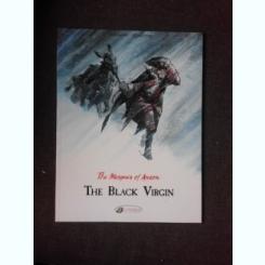 THE BLACK VIRGIN - VEHLMANN, BONHOMME, CARTE CU BENZI DESENATE, TEXT IN LIMBA ENGLEZA