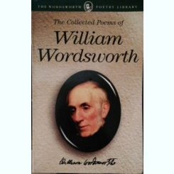 THE COLLECTED POETRY OF WILLIAM WORDSWORTH