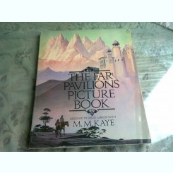 THE FAR PAVILIONS PICTURE BOOK - M.M. KAYE  VOL.I  (TEXT IN LIMBA ENGLEZA)