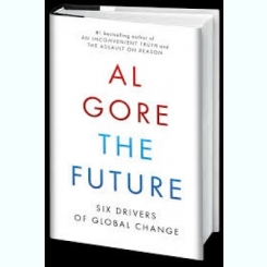 THE FUTURE - AL GORE  (CARTE IN LIMBA ENGLEZA)