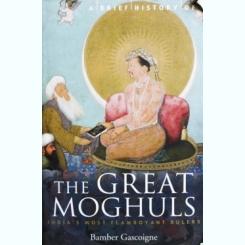 THE GREAT MOGHULS, BAMBER GASCOIGNE