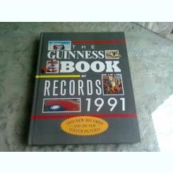 THE GUINNESS BOOK OF RECORDS 1991  (CARTE IN LIMBA ENGLEZA)