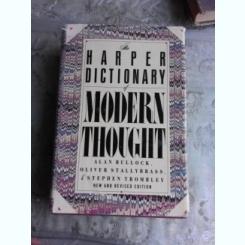 THE HARPER DICTIONARY OF MODERN THOUGHT - ALAN BULLOCK  (CARTE IN LIMBA ENGLEZA)