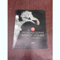 The International  fine Art and Antique Dealers show, 1995  (text in limba engleza)