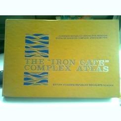 THE IRON GATE COMPLEX  ATLAS  (PORTILE DE FIER, EDITIE IN LIMBA ENGLEZA)