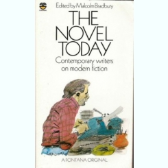The Novel Today - Malcolm Bradbury  (carte in limba engleza)