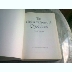 THE OXFORD DICTIONARY OF QUOTATIONS - THIRD EDITION  (CARTE IN LIMBA ENGLEZA)