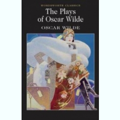 THE PLAYS OF OSCAR WILDE - OSCAR WILDE