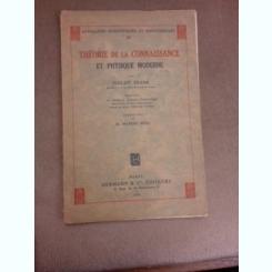 Theorie de la connaissance et physique moderne - Philipp Frank  (carte in limba franceza)
