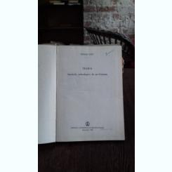 TILISCA. ASEZARILE ARHEOLOGICE DE LA CATANAS - NICOLAE LUPU