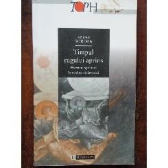 TIMPUL RUGULUI APRINS - ANDRE SCRIMA