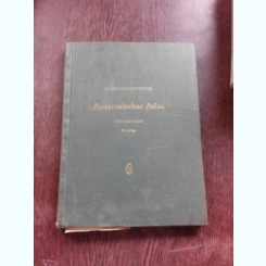 TOLD-HOCHSTETTER, ANATOMISCHER ATLAS  (ATLAS DE ANATOMIE, TEXT IN LIMBA GERMANA)