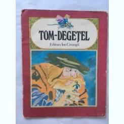TOM DEGETEL  (TEXT PRESCURTAT)