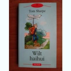 Tom Sharpe - Wilt haihui