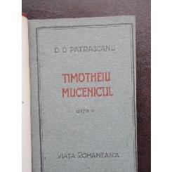 TOMOTHEIU MUCENICUL - D.D. PATRASCANU