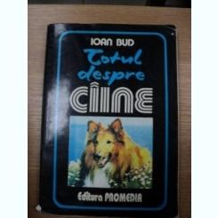 TOTUL DESPRE CAINE-IOAN BUD,1993