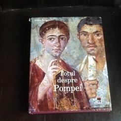 Totul despre Pompei