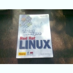 TOTUL DESPRE RED HAT LINUX - NABA BARKAKATI