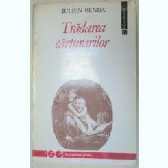 TRADAREA CARTURARILOR-JULIEN BENDA