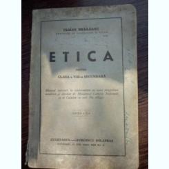 Traian Braileanu - Etica