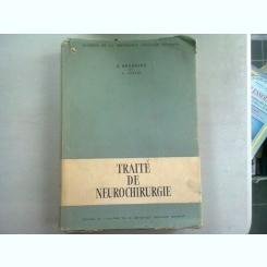 TRAITE DE NEUROCHIRURGIE - D. BAGDASAR SI C. ARSENI   (TRATAT DE NEUROCHIRURGIE)