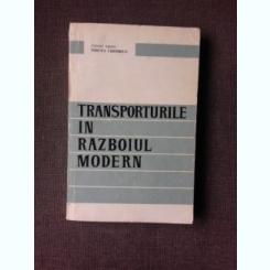 TRANSPORTURILE IN RAZBOIUL MODERN - MIRCEA CHIFIRIUC