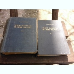 TRATA ELEMENTAR DE CHIMIE ORGANICA - C.D. NENITESCU  2 VOLUME