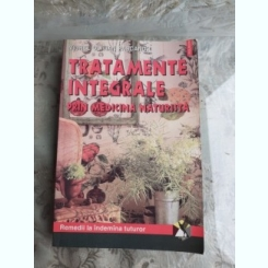 TRATAMENTE INTEGRALE PRIN MEDICINA NATURISTA - VIOREL OLIVIAN PASCANU