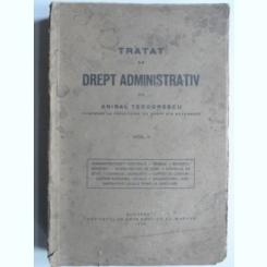 Tratat de drept administrativ - Anibal Teodorescu