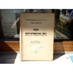 Tratat de drept international public Vol.1 Teoria generala , George Sofronie , 1940