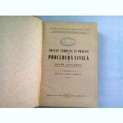 TRATAT TEORETIC SI PRACTIC DE PROCEDURA CIVILA - PETRE VASILESCU  VOL.II