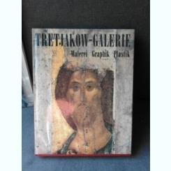 TRETJAKOW - GALERIE MOSKAU, PANORAMA DER RUSSISCHEN UND SOWJETISCHEN KUNST  (ALBUM, EDITIE IN LIMBA GERMANA)