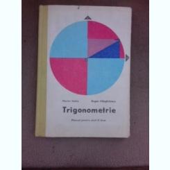 Trigonometrie - Marius Stoka   (manual pentru anul II licee)