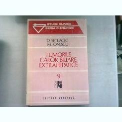 TUMORILE CAILOR BILIARE EXTRAHEPATICE - D. SETLACEC
