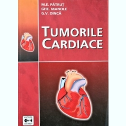 TUMORILE CARDIACE, M.E. PATRUT, GHE. MANOLE, G.V. DINCA