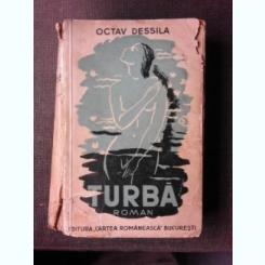 TURBA - OCTAV DESSILA